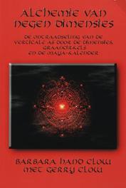 De alchemie van negen dimensies B. Hand Clow, Paperback