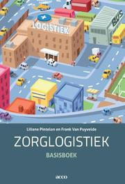 Zorglogistiek basisboek, Pintelon, Liliane, Paperback