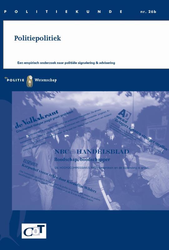 Politiepolitiek een emperisch onderzoek naar politiele signalering & advisering, Bervoets, Eric, Paperback