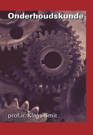 Onderhoudskunde Smit, Klaas, Hardcover