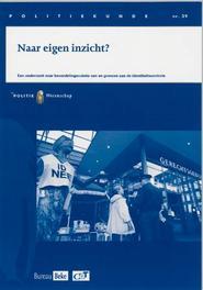 Naar eigen inzicht? een onderzoek naar beoordelingsruimte van en grenzen aan de identiteitscontrole, J. Kuppens, Paperback