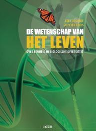 De wetenschap van het leven over eenheid in biologische diversiteit, Roels, Peter, Paperback
