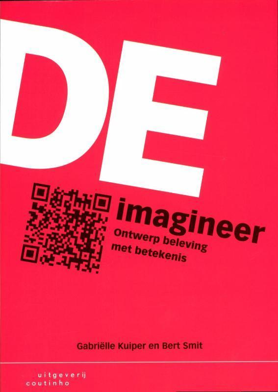 De Imagineer ontwerp beleving met betekenis, Smit, Bert, Paperback