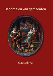 Beoordelen van gemeenten Klaas - Abma, Paperback