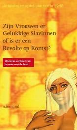 Zijn vrouwen er gelukkige slavinnen of is er een revolte op komst? de luister-en-vertel-tournee in Syrie, Iemand, N., Paperback