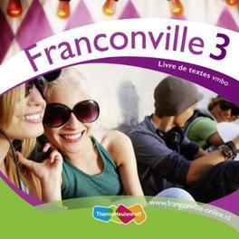 Franconville 3e druk / 3 vmbo / Livre de textes B. Nap, Paperback