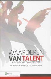 Waarderen van talent belonen van competenties, Rutten, Marloes, Wit, Patricia de, Paperback