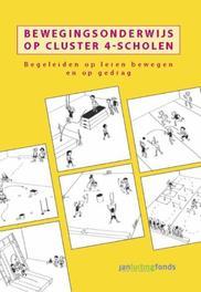 Bewegingsonderwijs op cluster 4-scholen begeleiden op leren bewegen en op gedrag, Marco van Berkel, Hardcover