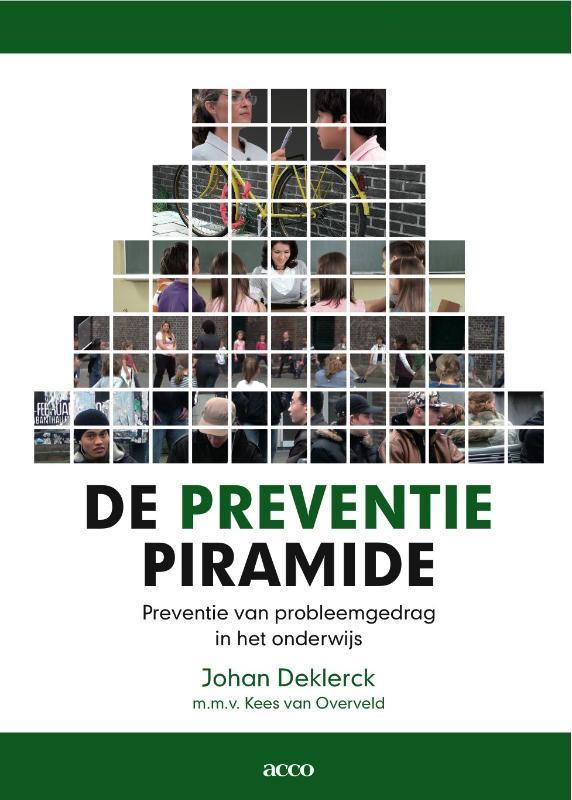 De preventiepiramide preventie van probleemgedrag in het onderwijs, Deklerck, Johan, onb.uitv.