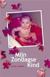 Mijn zondagse kind Janssen, Lenie, Paperback