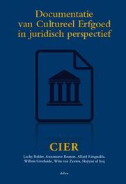 Documentatie van Cultureel Erfgoed in juridisch perspectief naar aanleiding van de expert-bijeenkomst over de positie van intellectuele eigendomsrechten bij de documentatie van immaterieel erfgoed, Belder, Lucky, Hardcover