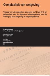 Complexiteit van wetgeving verslag van het symposium, gehouden op 10 juni 2010 ter gelegenheid van de algemene ledenvergadering van de Vereniging voor wetgeving en wetgevingsbeleid, Florijn, N.A., Paperback