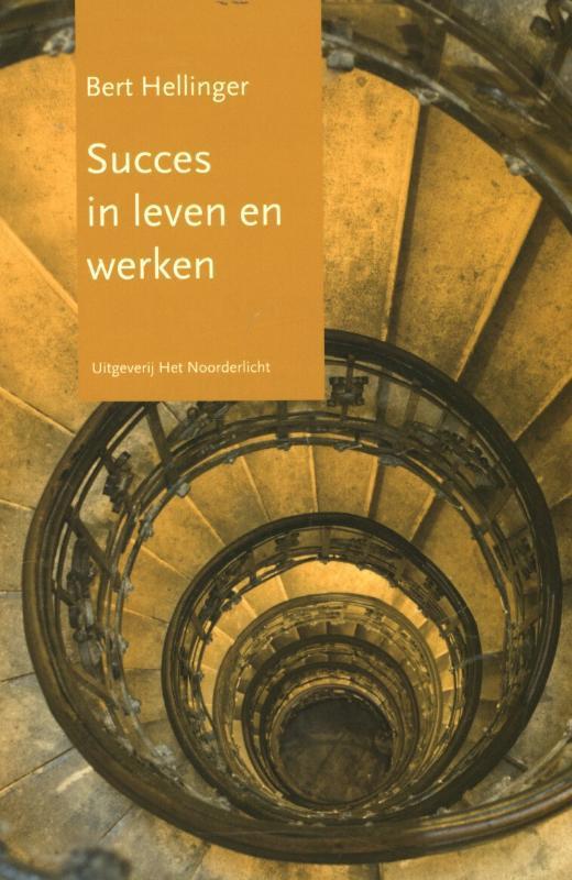 Succes in leven en werken Hellinger, Bert, Paperback