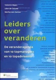 Leiders over veranderen de veranderagenda van 10 topmanagers en 10 topadviseurs, Bejan, Valentin, Paperback
