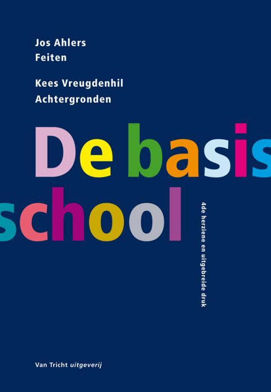 De basisschool Ahlers, Jos, Vreugdenhil, Kees, Paperback
