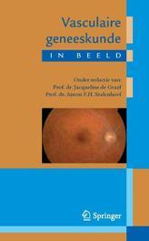 Vasculaire geneeskunde in beeld DE GRAAF  JACQUELINE, Paperback