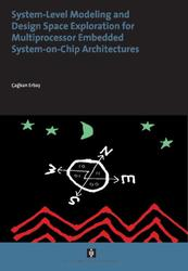 System-Level Modeling and Design Space Exploration for Multiprocessor Embedded System-on-Chip Architectures