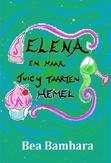 Elena en haar juicy taarten...