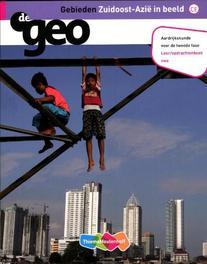 De Geo: Gebieden zuidoost-Azie in beeld vwo tweede fase: Leeropdrachtenboek I.G. Hendriks, Paperback