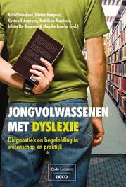 Jongvolwassenen met dyslexie diagnostiek en begeleiding in wetenschap en praktijk, Astrid Geudens, Paperback