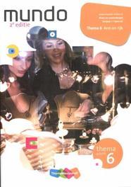 Mundo: 1 vmbo-bk arm en rijk: Themaschrift 6 Hannebeth Haffmans, Paperback