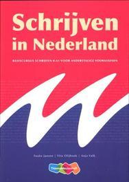 Schrijven in Nederland basiscursus schrijven 0-A1 voor anderstalige volwassenen, Jansen, Fouke, Paperback