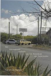 Het interregionale strafrecht van het Koninkrijk der Nederlanden Reijntjes, J.M, Paperback