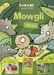 Dokadi vakantieboek 2008 - Mowgli Paperback