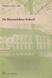 De Maastrichtse School rede, Tak, A.Q.C., Paperback
