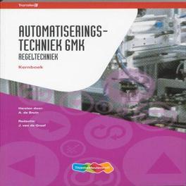 Automatiserings- techniek 6MK: Regeltechniek: Kernboek TransferE, A. de Bruin, Paperback