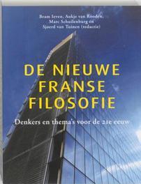De nieuwe Franse filosofie Denkers en thema's voor de 21e eeuw, Robin van den Akker, Paperback