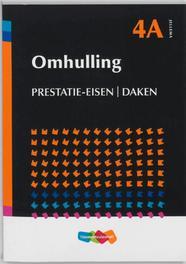 Omhulling  4a Prestatie-eisen daken prestatie-eisen, daken, Quist, P.G., Paperback