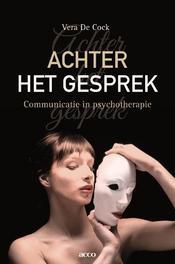 Achter het gesprek communicattie in psychotherapie, De Cock, Vera, Paperback
