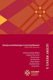 Actuele ontwikkelingen in het familierecht: Vijfde UCERF-symposium UCERF reeks, Boele-Woelki, Katharina, Paperback