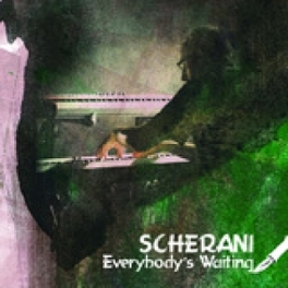 EVERYBODY'S WAITING REAL PARADE OF ITALIAN PROG VIP'S SCHERANI, CD