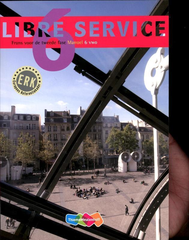 Libre service: 6 VWO: Manuel frans voor de tweede fase, Nardy Frijters-Getkate, Paperback