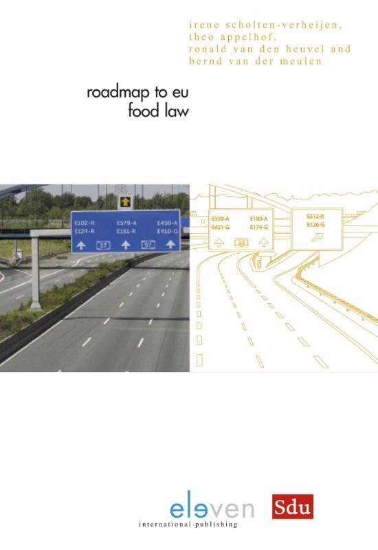 Roadmap to EU food law Scholten-Verheijen, Irene, Paperback