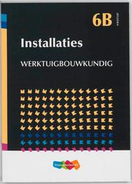 Installaties: Werktuigbouwkundig en gas Jellema, Walet, R.P., Paperback