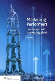 Marketing Performers Rolf Baarda, Paperback