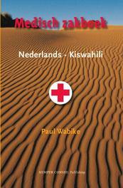 Medisch zakboek Nederlands-Kiswahili Wabike, Paul, Paperback