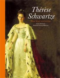Thérèse Schwartze (1851-1918) haar klant was koning, C. Hollema, Hardcover