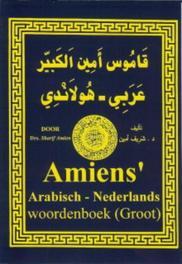 Amiens Arabisch Nederlands woordenboek (groot) Amien, Sharif, Hardcover