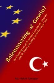 Belemmering of gewin? de erkenning van de Armeense genocide als criterium voor de Turkse toetreding tot de Europese Unie, Hakob Tumasjan, Paperback