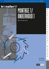 Montage / Onderhoud 1/1 Werkboek TransferW, A.F. Backer, Paperback