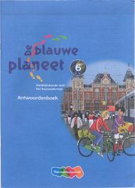 De Blauwe Planeet: Groep 6: Antwoordenboek Baltus, Roger, Paperback