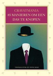 Cravatmania 85 manieren om een das te strikken, Fink, Thomas, Paperback