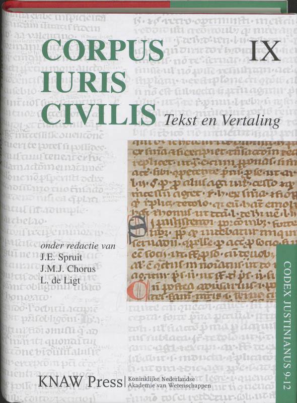 Corpus Iuris Civilis tekst en Vertaling IX, Codex Justinianus 9 - 12, Spruit, J.E., Paperback