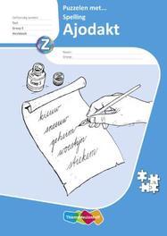 Ajodakt Taal Puzzelen met spelling groep 5 (5x) Paperback