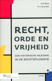 Recht, orde en vrijheid een historische inleiding in de rechtsfilosofie, Maris, C.W., Paperback