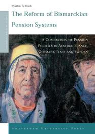 The Reform of Bismarckian Pension Systems. a comparison of pension politics in Austria, France, Germany, Italy and Sweden, Schludi, Martin, Paperback